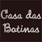 CASA DAS BOTINAS